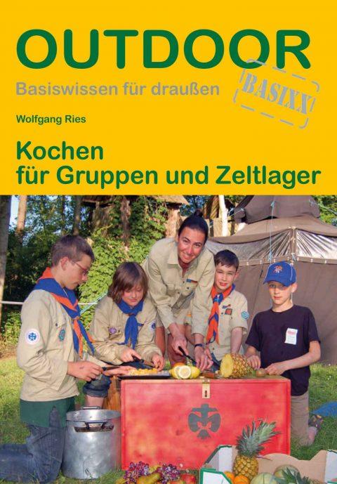 Kochen für Gruppen und Zeltlager