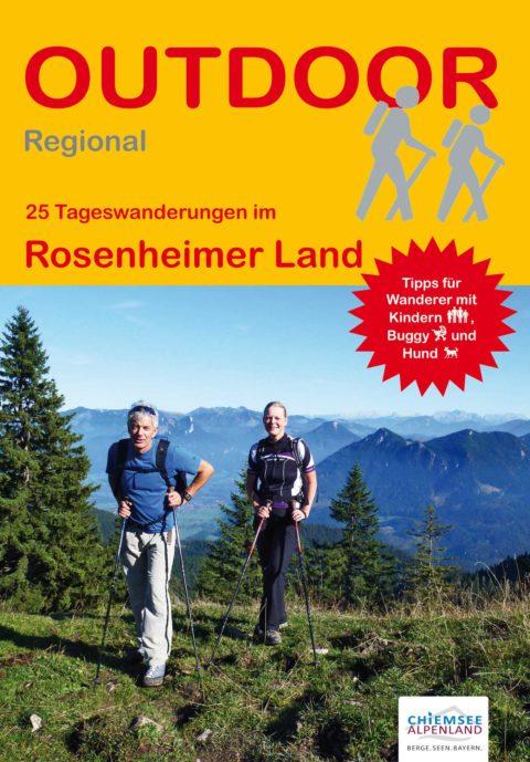 Rosenheimer Land (25 Tageswanderungen)