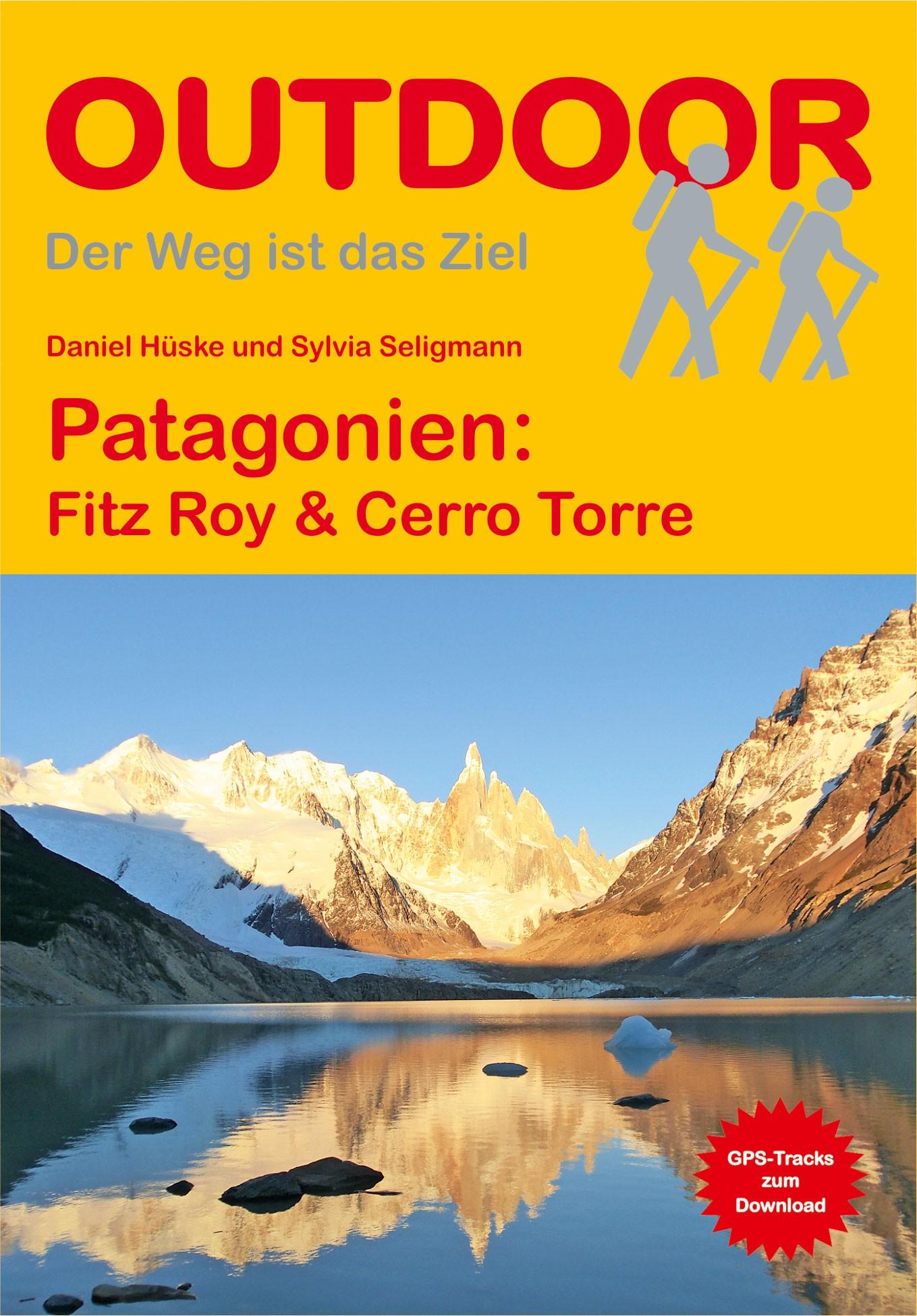 Patagonien: Fitz Roy & Cerro Torre
