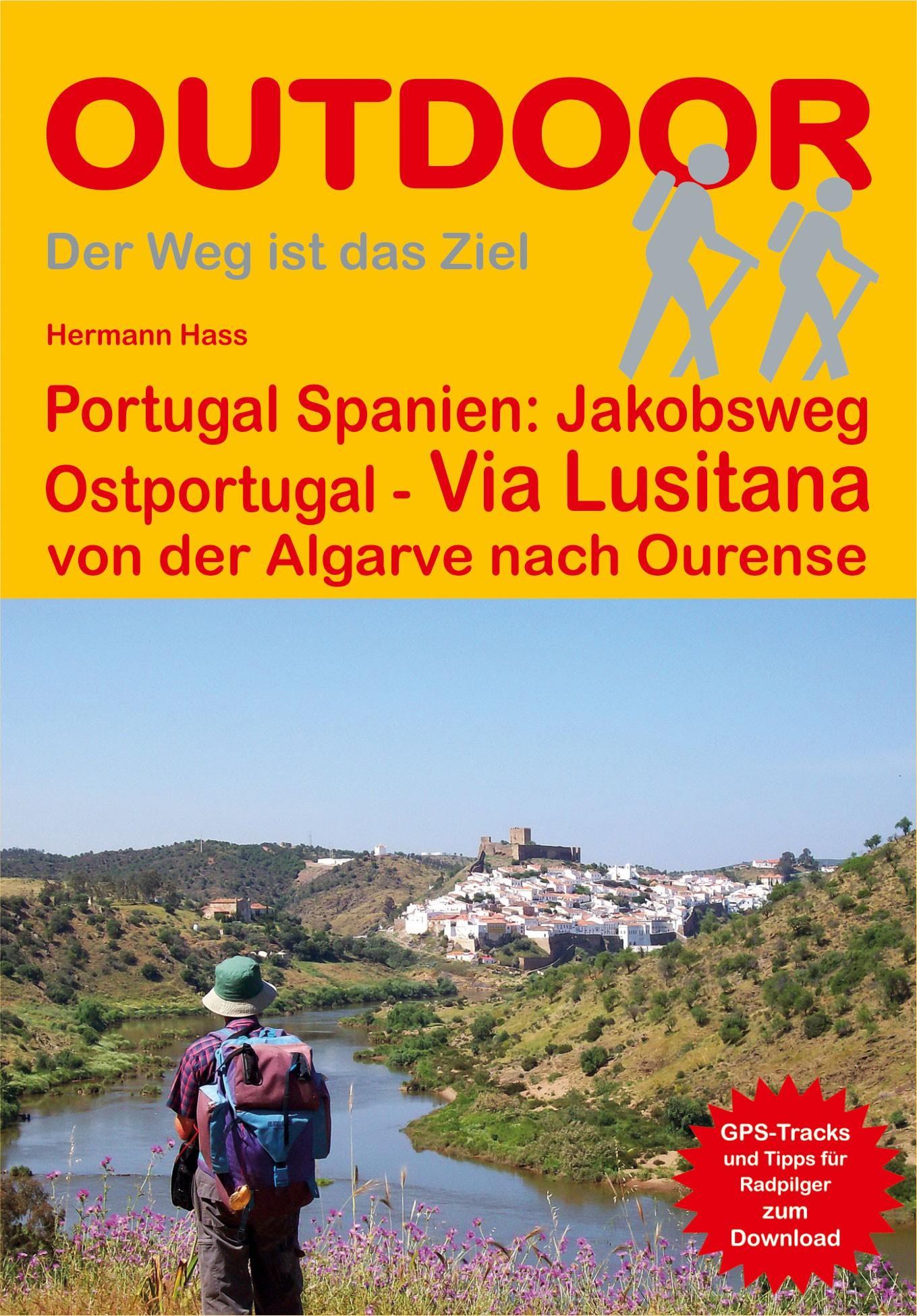 Portugal Spanien: Jakobsweg Via Lusitana
