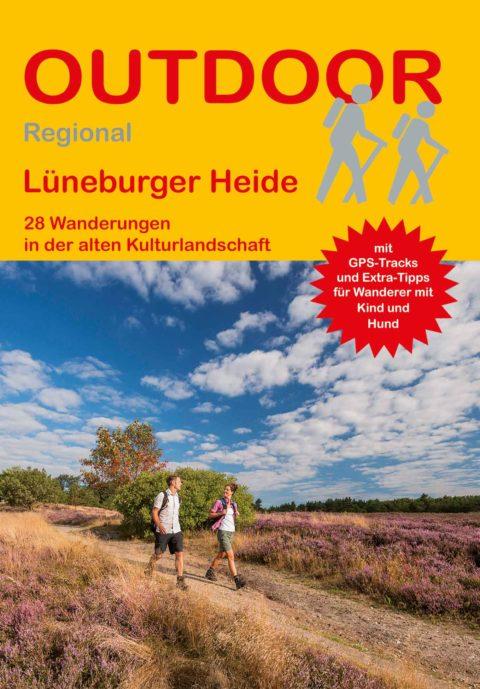 Lüneburger Heide 28 Wanderungen in der alten Kulturlandschaft