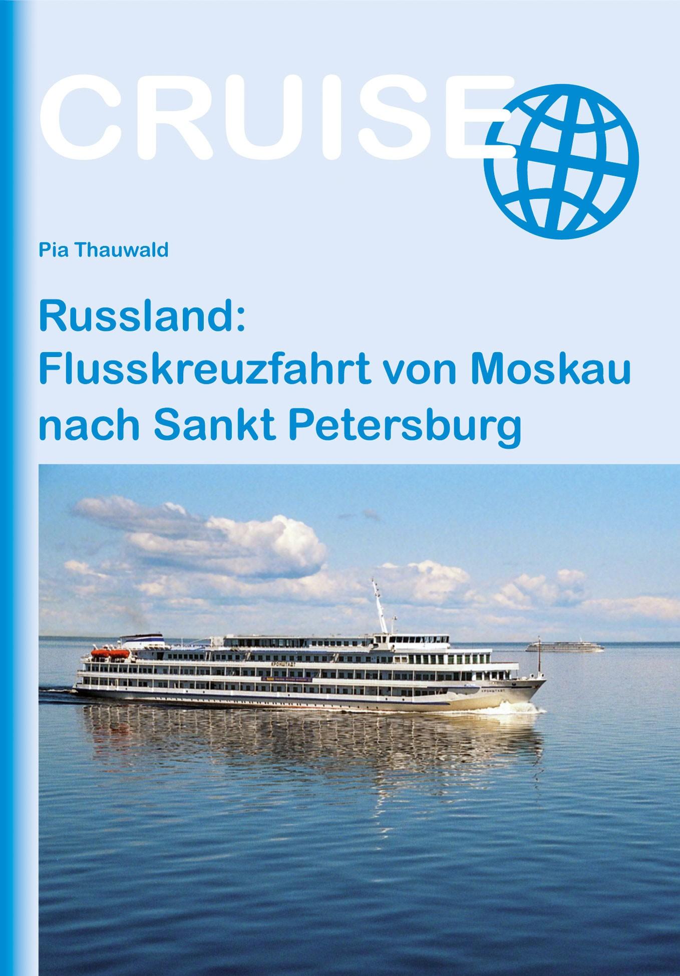 Cruise: Russland: Flusskreuzfahrt