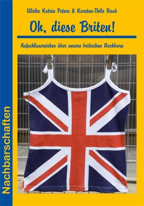 Oh, diese Briten!