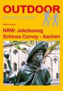 NRW: Jakobsweg Schloss Corvey - Aachen