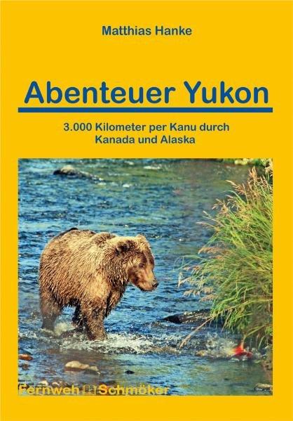 Abenteuer Yukon