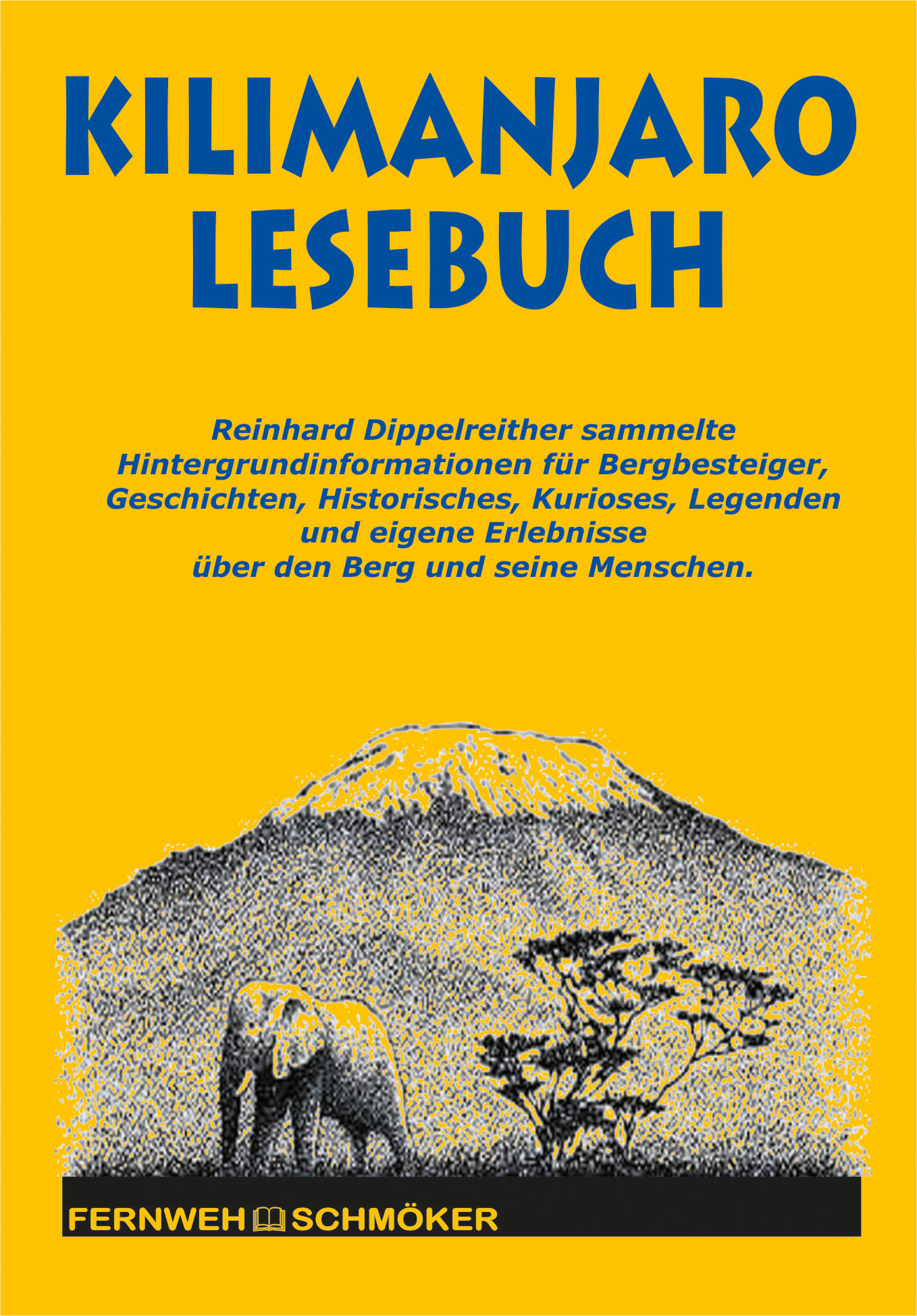 Kilimanjaro Lesebuch