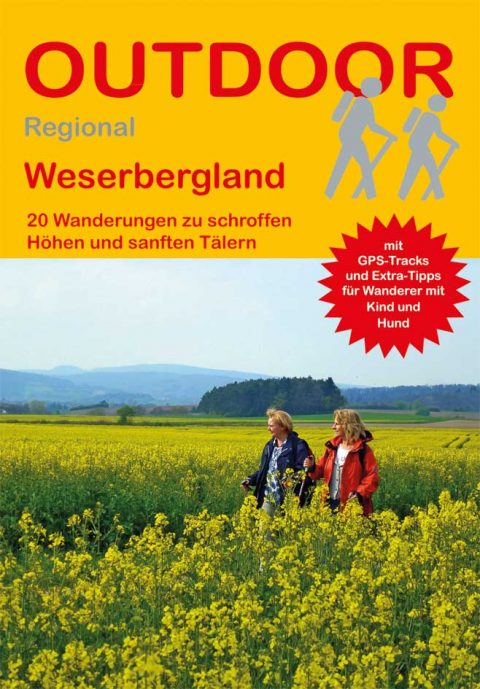 Weserbergland 20 Wanderungen zu schroffen Höhen und sanften Tälern