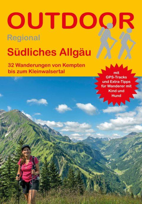 Südliches Allgäu 32 Wanderungen von Kempten bis zum Kleinwalsertal
