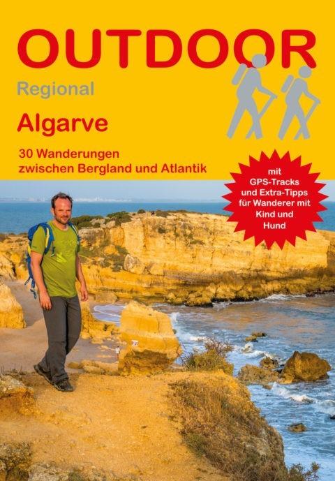 Algarve 30 Wanderungen zwischen Bergland und Atlantik