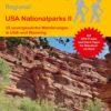 USA Nationalparks II 25 unvergessliche Wanderungen in Utah und Wyoming