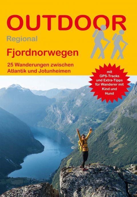 Fjordnorwegen 25 Wanderungen zwischen Atlantik und Jotunheimen