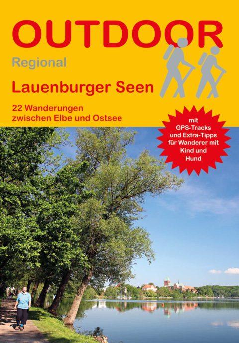Lauenburger Seen 22 Wanderungen zwischen Elbe und Ostsee