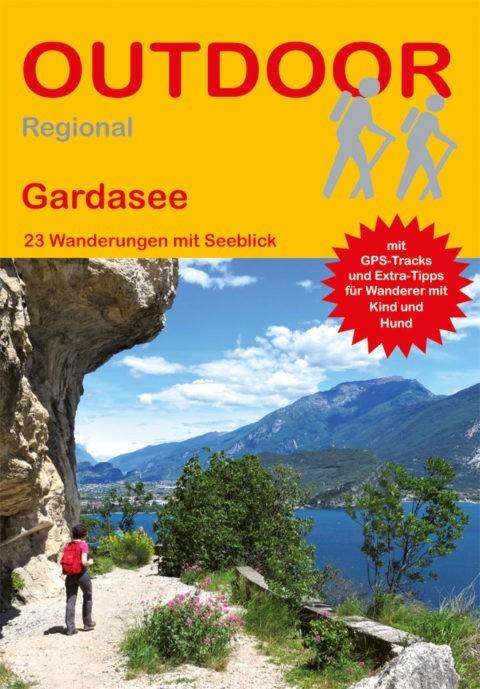 Gardasee 23 Wanderungen mit Seeblick