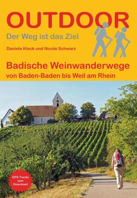 Wanderführer Badische Weinwanderwege - Fernwanderweg