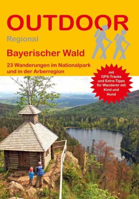 Wanderführer Bayerischer Wald - 23 Tageswanderungen