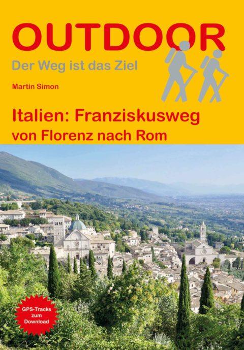 Italien: Franziskusweg von Florenz nach Rom