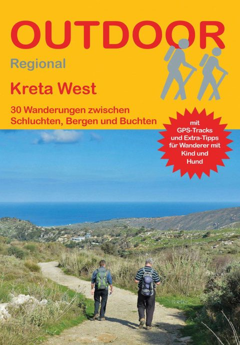 Kreta West 30 Wanderungen zwischen Schluchten, Bergen und Buchten