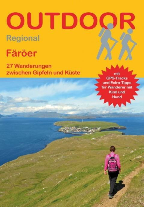 Wanderführer Färöer - 27 Tageswanderungen