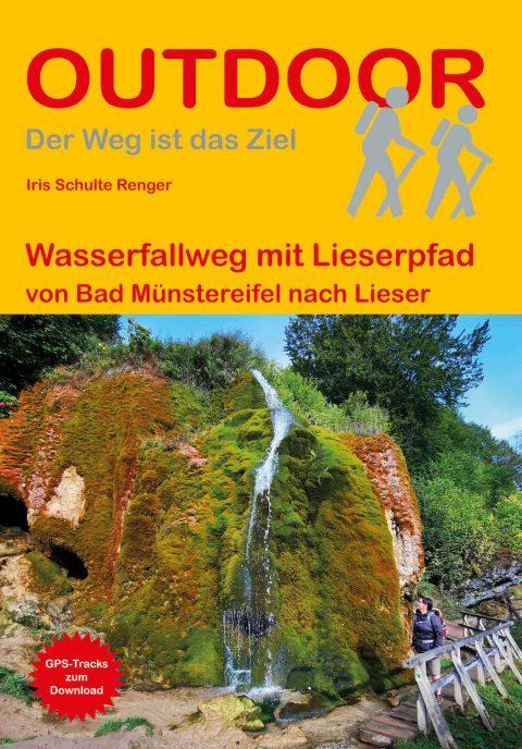 Wasserfallweg mit Lieserpfad von Bad Münstereifel nach Lieser